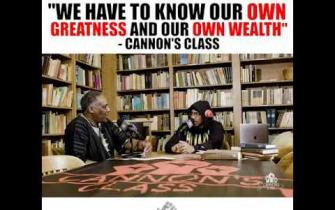 We have to know our own GREATNESS and our OWN WEALTH #CannonsClass